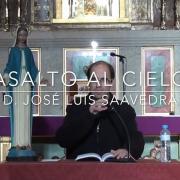 Asalto al Cielo_ Don José Luis Saavedra [720p](1)
