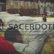 El sacerdote, entregar todo a Jesús
