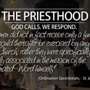 The Priesthood. God Calls, We Respond