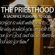 The Priesthood, A Sacrifice Pleasing to God
