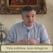 5. Vida pública. Los milagros