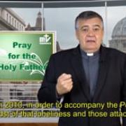 Commented News Pray for the Holy Father Fr Santiago Martin, FM