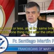 Commented News Loyalty is the future Fr Santiago Martin, FM