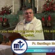 10. The Holy Land, with other eyes | The heart of a friend, a home for Jesus | Fr. Santiago Martin FM