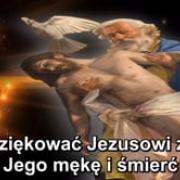 11. Dziękować Jezusowi za Jego mękę i śmierć