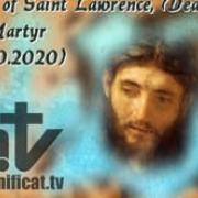 Today's homily | Saint Lawrence, deacon and martyr | 08.10.2020 | Fr. Santiago Martín FM
