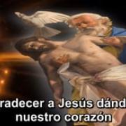 14. Agradecer A Jesús Dándole Nuestro Corazón