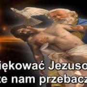 16. Dziekowac Jezusowi, Ze Nam Przebacza