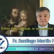 Commented News | The big fraud | Fr. Santiago Martin FM