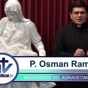 Razones para Agradecer | 43 Agradecer por la confesión y la Eucaristía | P. Osman Ramos FM