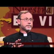 Nuestra Fe en vivo - 2014-2-24- P. Jürgen Daum