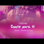 Celinés - Canto Para Ti (Cover Huellas de Luz) - Audio HD - Música Católica