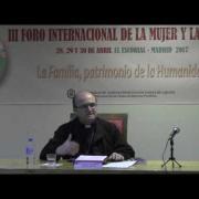 Antropología adecuada Conferencia de Mons. Munilla