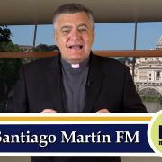 Actualidad Comentada | Creyentes e incrédulos en la Iglesia | P. Santiago Martín FM | Magnificat.tv