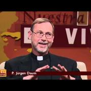 Nuestra Fe en vivo - 2013-10-28 - Padre Jürgen Daum
