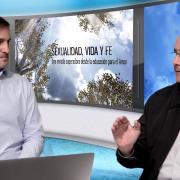 Magnificat Tv. 1. Educar en la sexualidad es tarea de fe… para el cristiano
