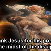 The Year of Gratitude | 31. To thank Jesus for his presence in the midst of the disciples