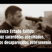 México Estado fallido: diez sacerdotes asesinados este sexenio