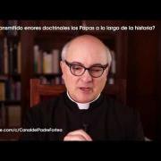 Padre Fortea: ¿Han difundido errores doctrinales los Papas?