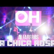 La Chica Rosa  Alfareros PPF -El Concierto.