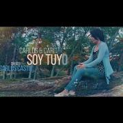 Carlos & Carito - Soy Tuyo - Video Oficial HD - Música Católica