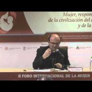 """Mons. José Ignacio Munilla """"Mujer responsable de la civilización del amor y de la vida"""""""