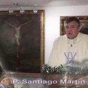 Homilía de hoy | Día VI de la octava de Navidad |30.12.2020 | P. Santiago Martín FM